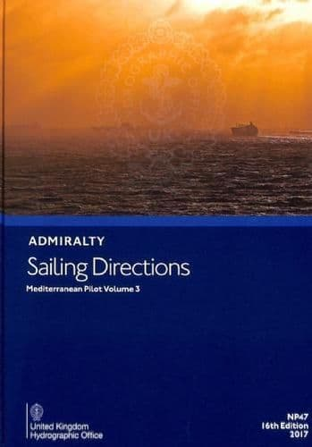 NP47 - Admiralty Sailing Directions: Mediterranean Pilot Volume 3 ( 16th Edition )
